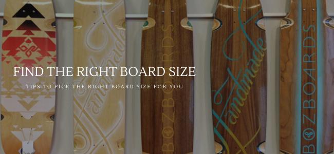 pick right longboard size